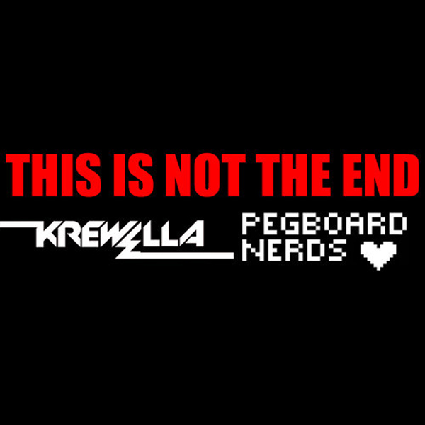 Krewella & Pegboard Nerds – This Is Not The End [Preview]