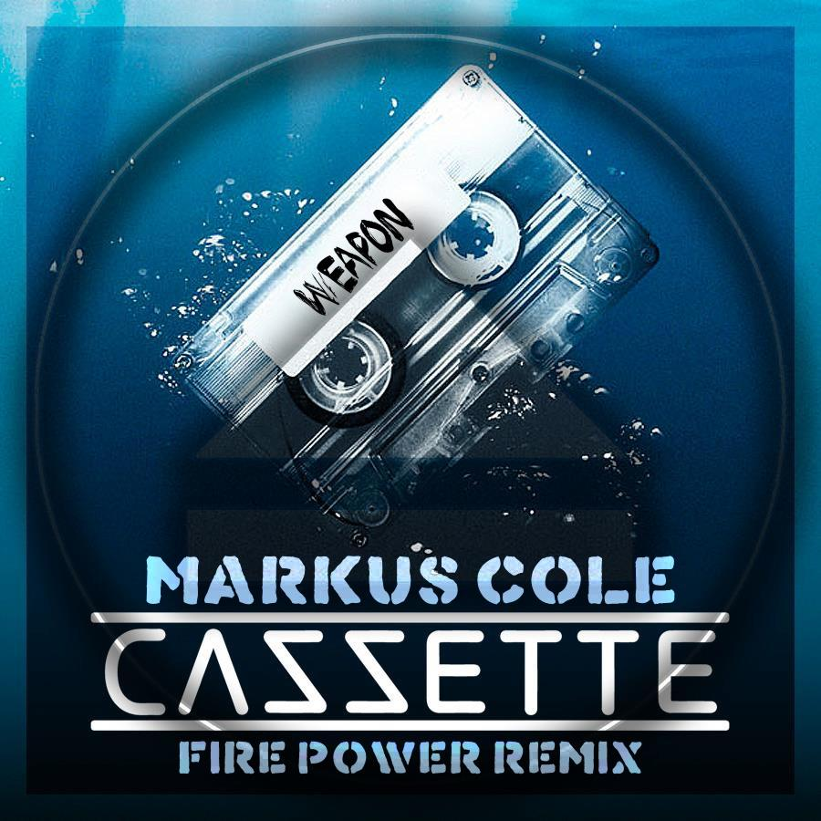 Cazzette – Weapon (Markus Cole 'Fire Power' Remix) [TSS Exclusive]