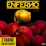2 Chainz I'm Different ENFERNO remix