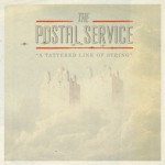 The-Postal-Service-A-Tattered-Line-of-String