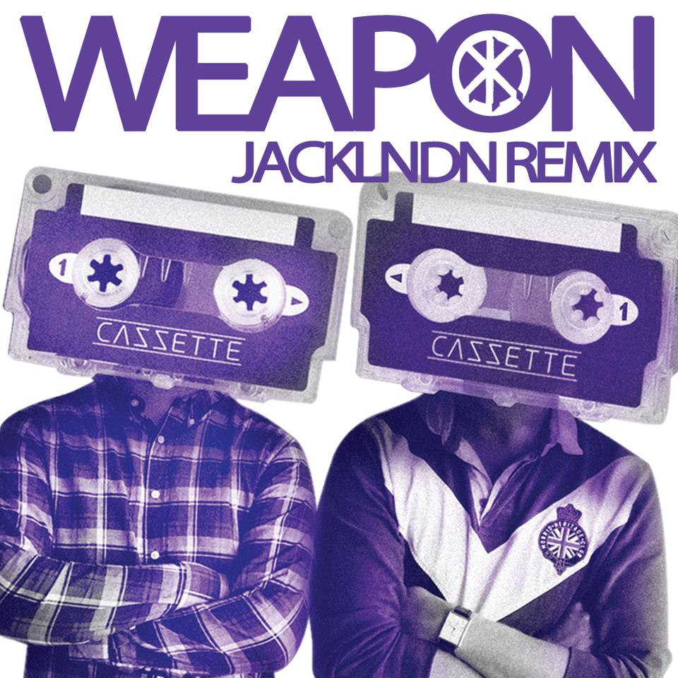 Cazzette – Weapon (JackLNDN Remix)