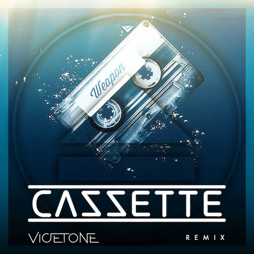 Cazzette – Weapon (Vicetone Remix)