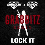 Lock It Grabbitz Remix