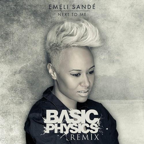 Emeli Sandé – Next To Me (Basic Physics Remix)