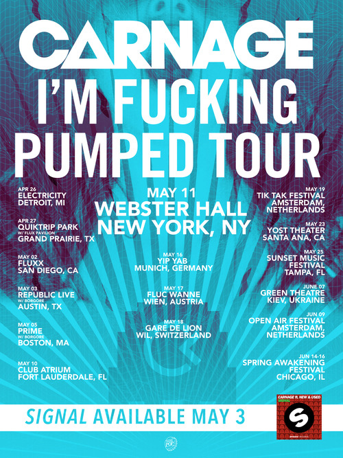 """CARNAGE Embarks on the """"I'm F**king Pumped Tour"""" + """"Signal"""" Ft. New & Used [Out May 3rd]"""