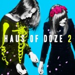 haus of doze 2