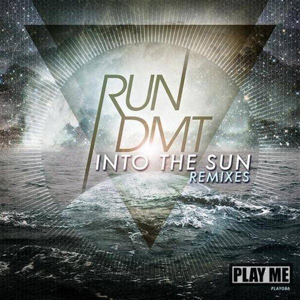 RUN DMT Ft. Zeale – Into the Sun Remixes EP [Ft. Brillz & Singularity]