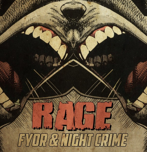 Night Crime & Fyor – Rage