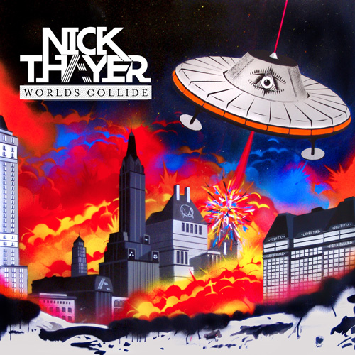 Nick Thayer – Worlds Collide EP