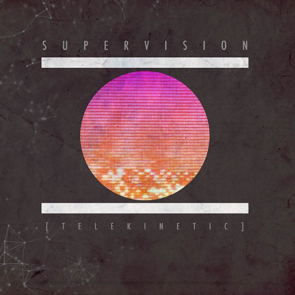 SuperVision – Telekinetic EP