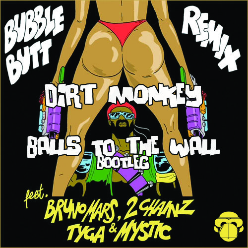 Major Lazer – Bubble Butt (Dirt Monkey's Balls To The Wall Bootleg)