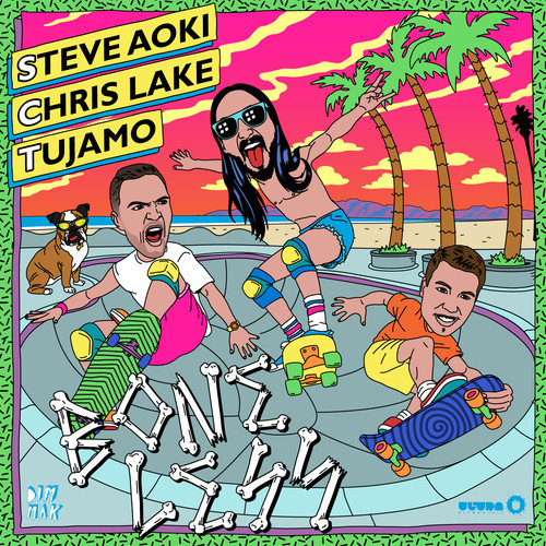 Steve Aoki & Chris Lake & Tujamo – Boneless