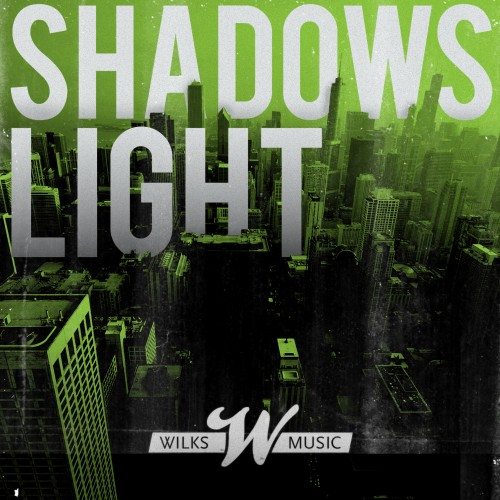 Wilks – Shadows Light