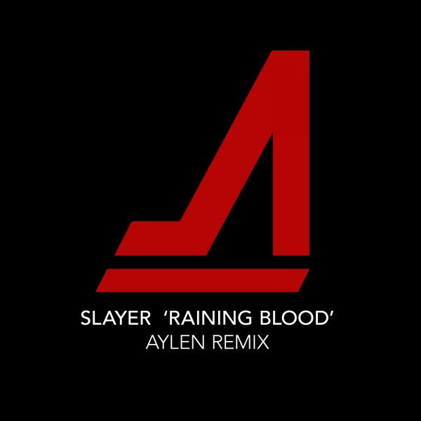 Slayer – Raining Blood (Aylen Remix)