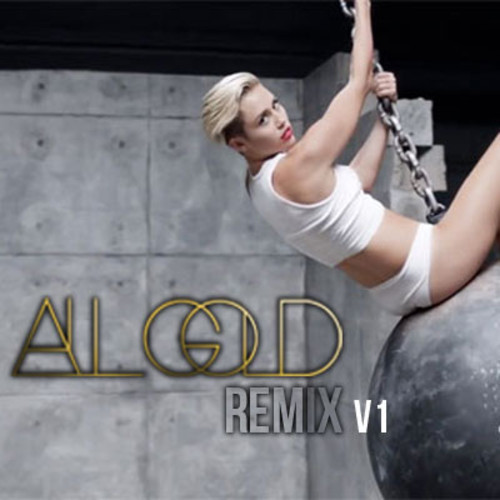 Miley Cyrus – Wrecking Ball (ALL GOLD Remix)
