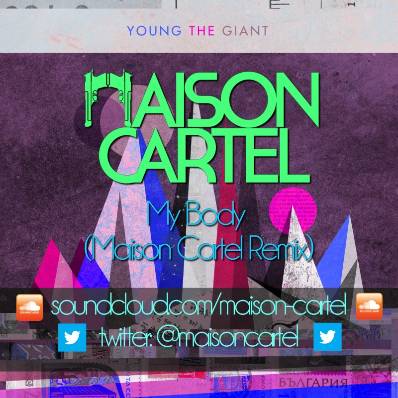 Young the Giant – My Body (Maison Cartel Remix)