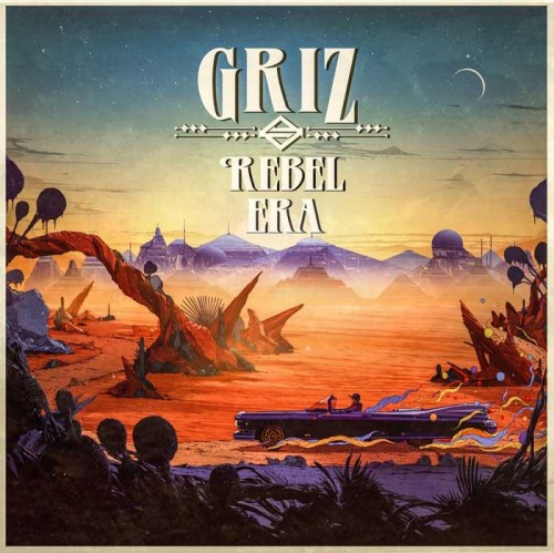 Griz – Rebel Era (Album Review)