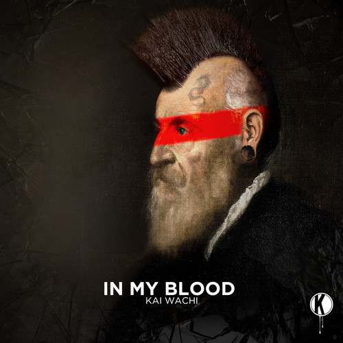 Kai Wachi – In My Blood EP