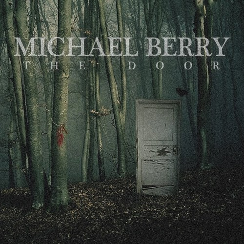 Michael Berry – The Door