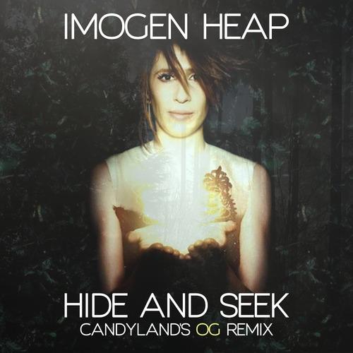 imogen heap hide and seek candyland 39 s og remix. Black Bedroom Furniture Sets. Home Design Ideas