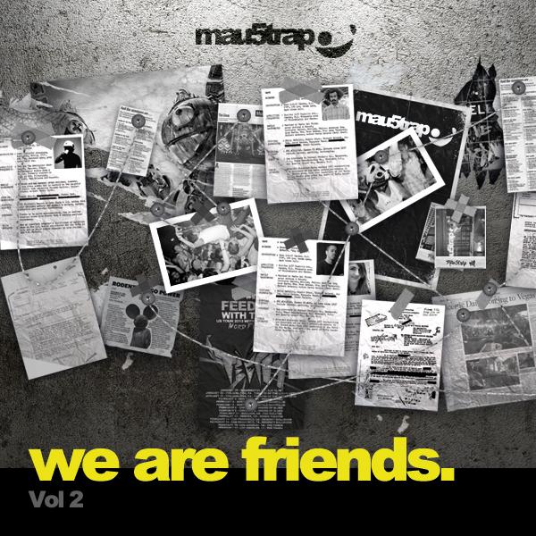 Deadmau5 – We Are Friends Vol. 2