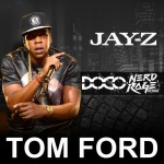 Jay Z - Tom Ford (NERD RAGE & DOCO Remix)