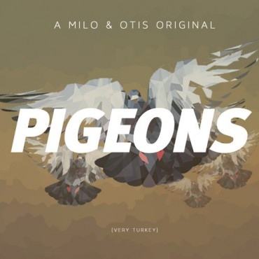 Milo & Otis – Pigeons (Original Mix) [Free Download]