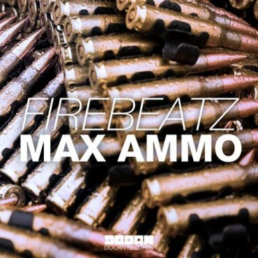 Firebeatz – Max Ammo (Original Mix) + Woof [Free Download]