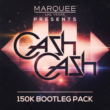 Cash Cash – 150K Bootleg Pack [Free Download]