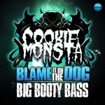 Cookie Monsta - Big Booty Bass