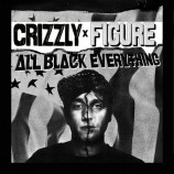 Crizzly & Figure – All Black Everything [FREE DOWNLOAD]