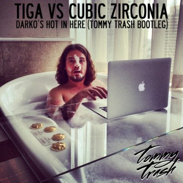 Tiga vs Cubic Zirconia – Darko's Hot In Here (Tommy Trash Bootleg) [FREE DOWNLOAD]