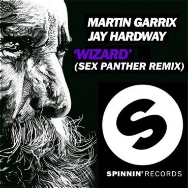 Martin Garrix & Jay Hardway – Wizard (Sex Panther Remix) [Free Download]