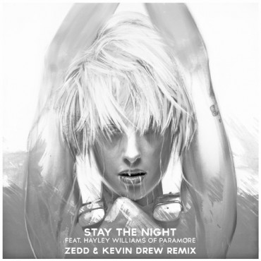 Zedd & Kevin Drew – Stay The Night feat. Hayley Williams (Remix)