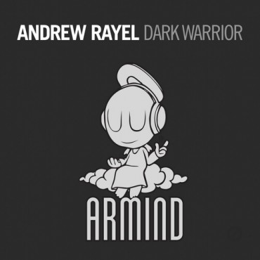 Andrew Rayel – Dark Warrior (Original Mix)