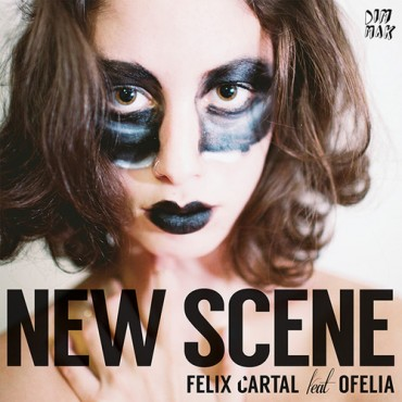 "Felix Cartal – ""New Scene feat. Ofelia"" Remixes EP + Exlusive Interview"