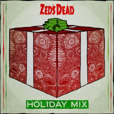 Zeds Dead – Holiday Mix 2013