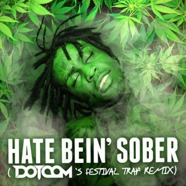 Chief Keef – Hate Bein' Sober (Dotcom Festival Trap Remix)