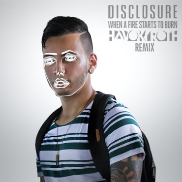 [TSS Premiere] Disclosure – When A Fire Starts To Burn (Havok Roth Remix)