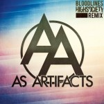As Artifacts - Bloodlines (High Society Remix)