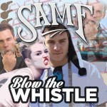 Blow The Whistle (SAM F REMIX)