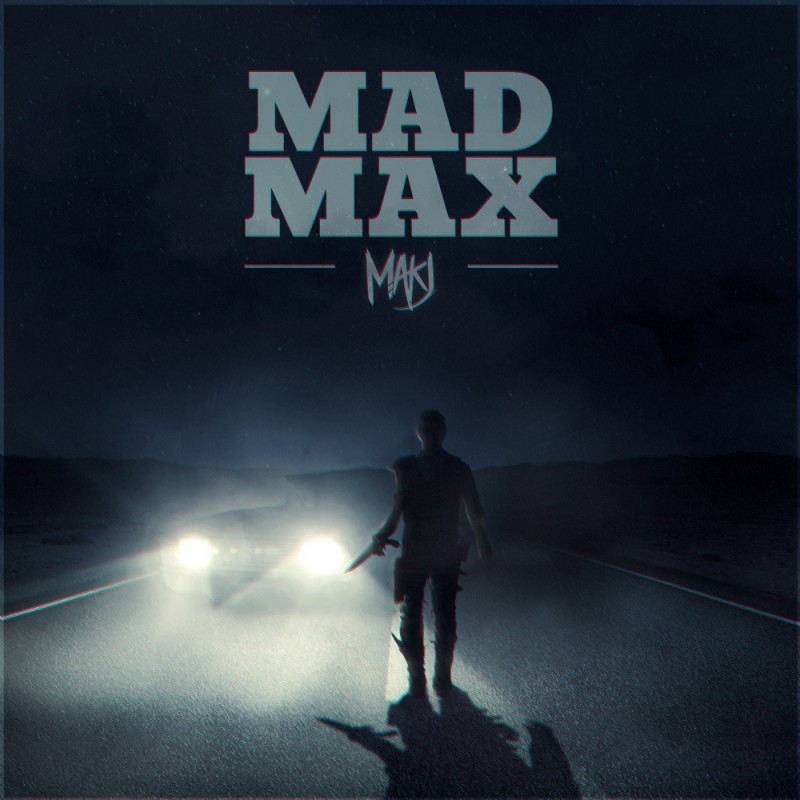 MAKJ – Mad Max (Original Mix)