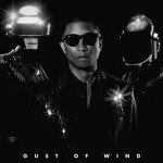 Daft Punk Pharrell Gust of Wind