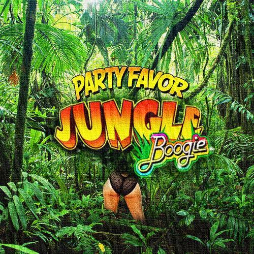 Party Favor - Jungle Boogie
