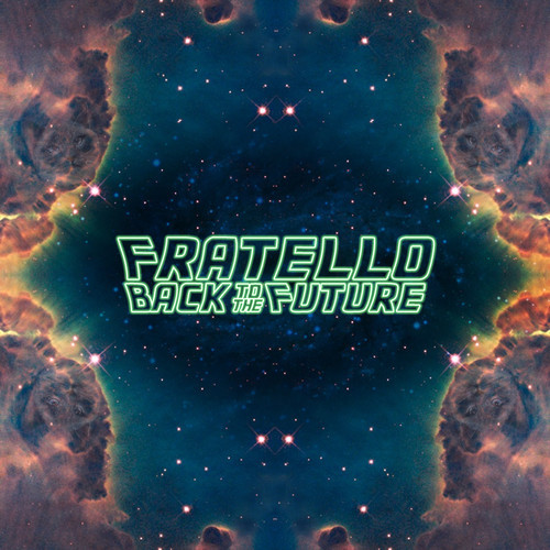 Fratello – Back To The Future (Original Mix)