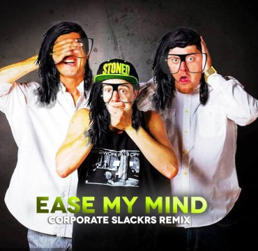 "Corporate Slackrs Trap Out Skrillex's ""Ease My Mind"" [Free Download]"