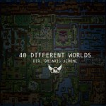 40 Different Worlds Art
