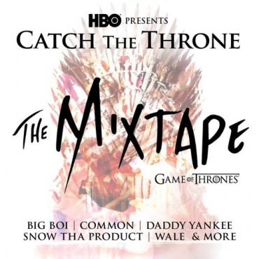 HBO releases 'Catch The Throne' Mixtape In Anticipation For The Brand New Season Of 'Game of Thrones'
