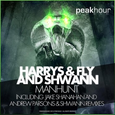 [Featured Artist] Shwann, Harrys & Fly – Manhunt (Original Mix + Remixes)