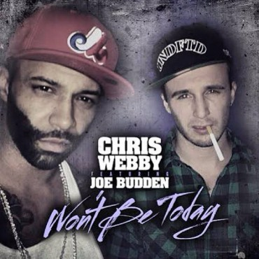 Chris Webby Releases A FIRE New Track 'Won't Be Today' Featuring Joe Budden [Prod. Prestige]